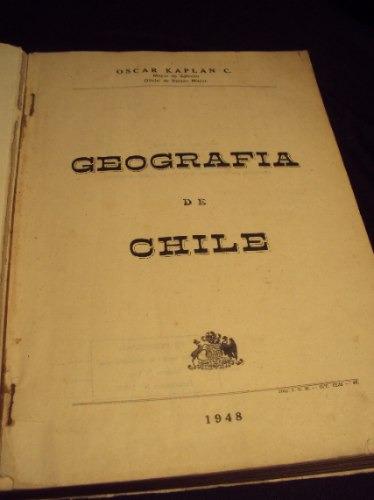 geografia de chile 1948 oscar kaplan c.