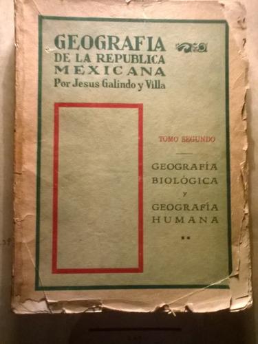 geografia de la republica mexicana,jesus galindo,autografiad