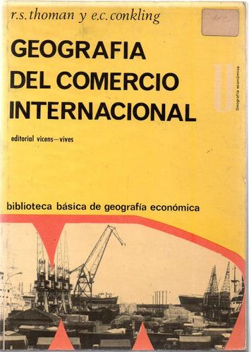 geografía del comercio internacional - thoman y conkling a91