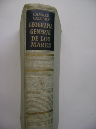 geografía general de los mares / camille vallaux