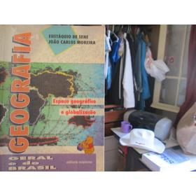 Geografia Geral E Do Brasil. Espaço Geografico/globalização