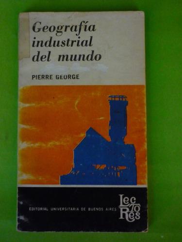 geografía industrial del mundo