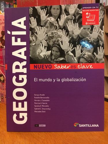 geografia mundo y globlalizacion  n.saberes clave santillana
