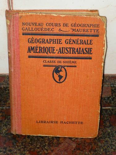 géographie générale amérique autralasie hachette en frances