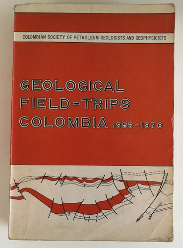 geological field-trips colombia 1959-1978. g&g. 75493