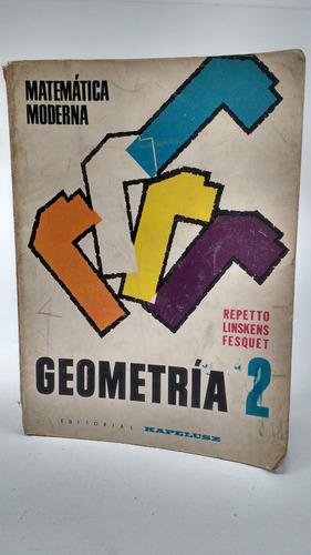 geometría 2- repetto, linskens, fesquet