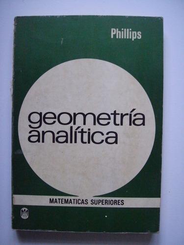 geometría analítica - phillips - edición 1977