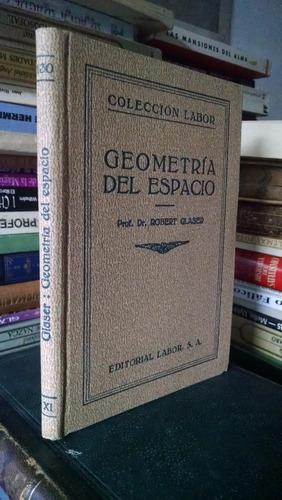 geometria del espacio - dr. robert glaser