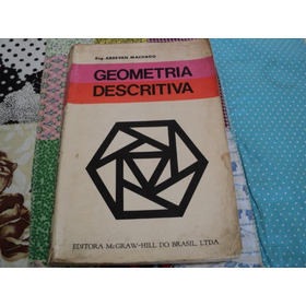 Geometria Descritiva - Ardevan Machado - Mcgraw-hill