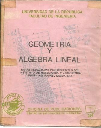 geometria y algebra lineal  - rafael laguardia universidad
