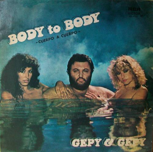 gepy & gepy - cuerpo a cuerpo disco vinilo lp