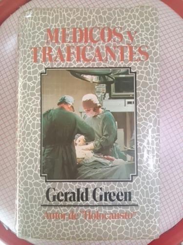 gerald green. médicos y traficantes