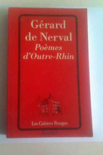 gérard de nerval - poémes d´ outre-rhin (francés)
