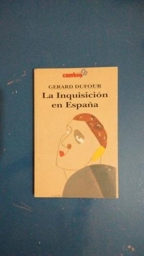 gerard dufour - la inquisición en españa