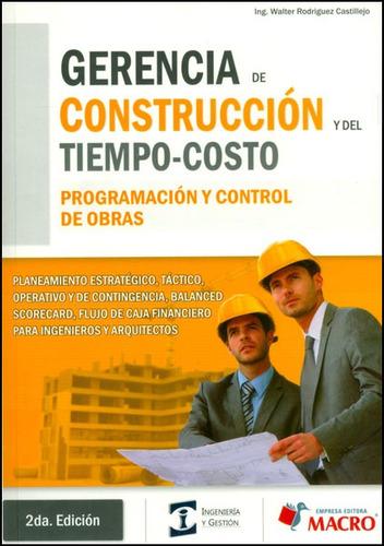 gerencia de construcción y del tiempo-costo. programación y
