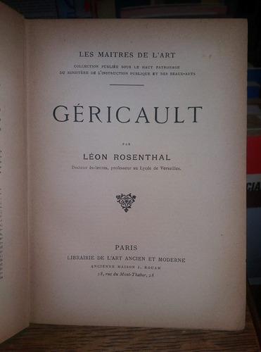 gericault - l. rosenthal - t. gericault