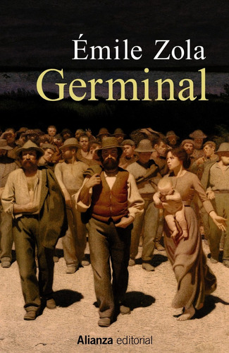 germinal, emile zola, ed. alianza
