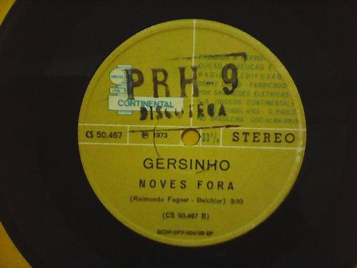 gersinho - noves fora - raro for dj- compacto continental