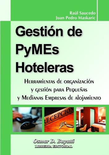 gestión de pymes hoteleras - r. saucedo, j. p. maskaric
