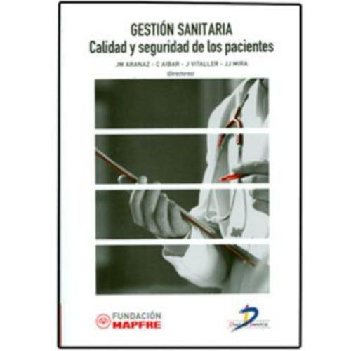 gestión sanitaria. calidad y seguridad de los pacientes - va