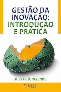 gestão da inovação: introdução e prática