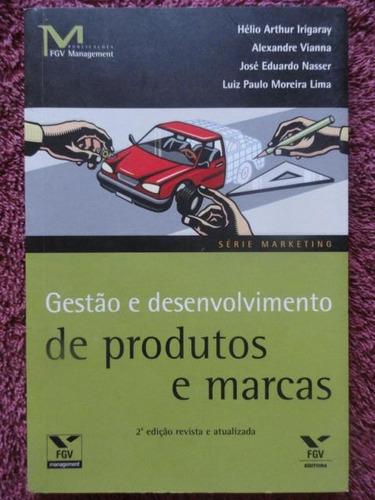 gestão e desenvolvimento de produtos e marcas -  fgv