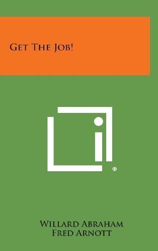 get the job! : willard abraham