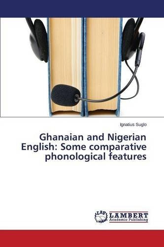 ghanaian and nigerian english: some comparative phonologica