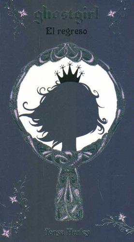 ghostgirl el regreso - tonya hurley