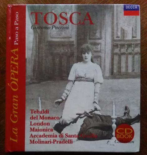 giacomo puccini - tosca. la gran ópera paso a paso. sin cd