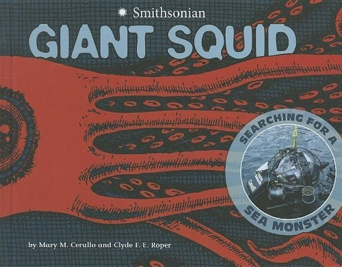 giant squid: searching for a sea monster : m mary   cerullo