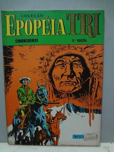 gibi epopéia tri nº 4 ebal - comancheiros - 2º edição