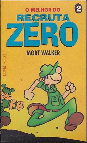 gibi o melhor do recruta zero 2 - mort walker - l&pm pocket