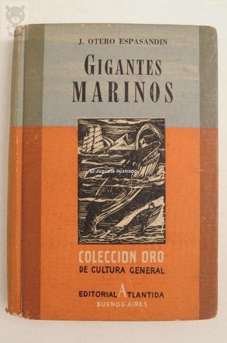 gigantes marinos espasandin atlantida coleccion de oro 1945