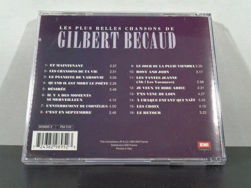 Gilbert Becaud - Les Plus Belles Chansons De Cd Imp Raridade