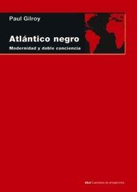 gilroy, paul - atlantico negro