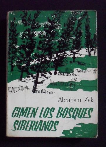 gimen los bosques siberianos, abraham zak