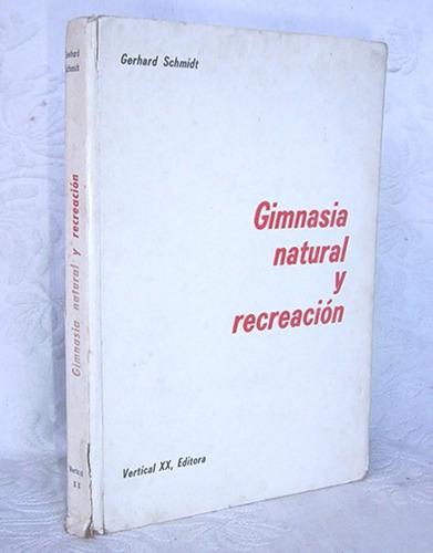 gimnasia natural y recreación gerhard schmidt
