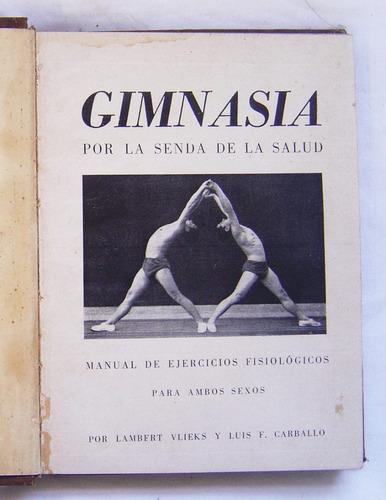 gimnasia por la senda de la salud / vlieks - carballo
