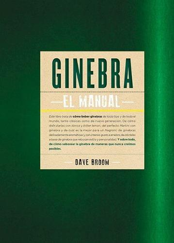 ginebra - el manual, dave broom, ed. blume