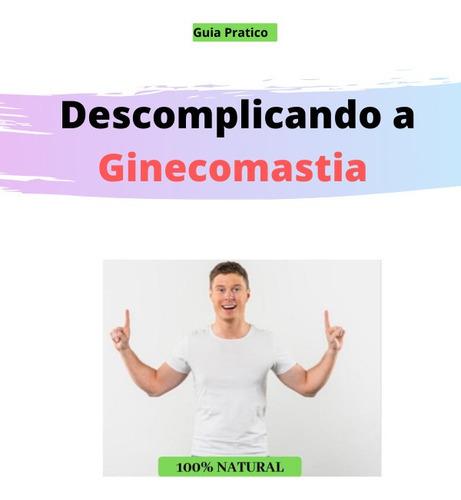 ginecomastia tratamento 100% natural