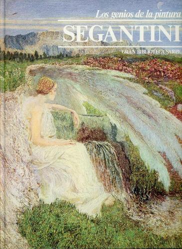 giovanni segantini - los genios de la pintura