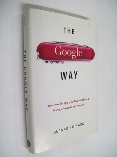 girard the google way / revolutionary management en ingles