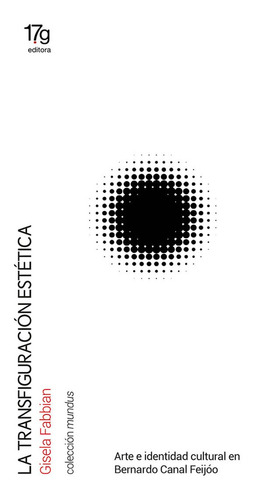 gisela fabbian: la transfiguración estética