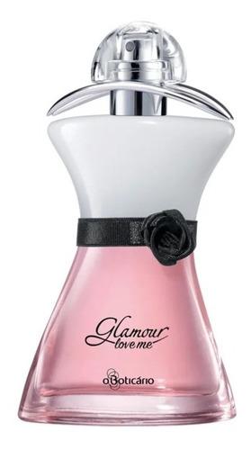 glamour love me desodorante colônia 75ml o boticário
