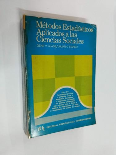 glass metodos estadisticos aplicad. a las ciencias sociales