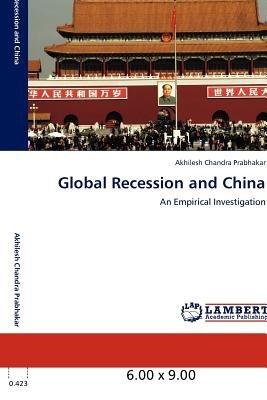 global recession and china; prabhakar, akhilesh envío gratis