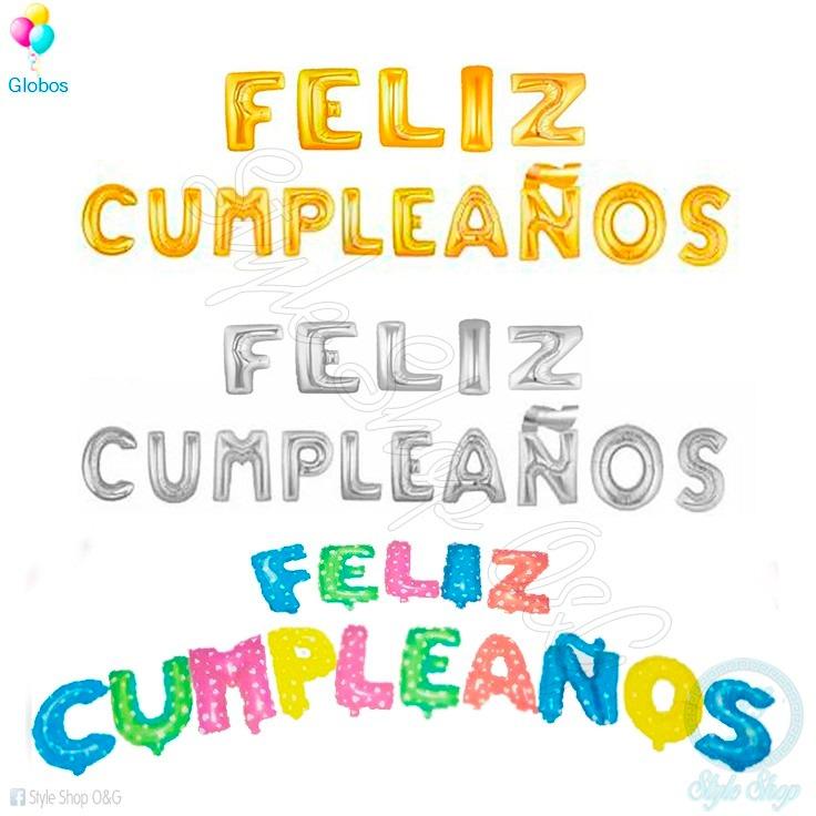 Globos de letras globos letras metalicas happy birthday for Formas de letras para cumpleanos
