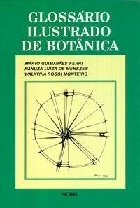 glossário ilustrado de botânica - mário ferri;nanuza menezes