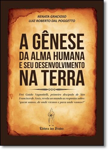 gênese da alma humana e seu desenvolvimento na terra, a